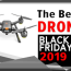 the best black friday drone deals for 2020